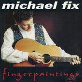 Fingerpaintings by Michael Fix