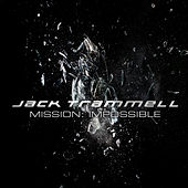 Mission Impossible Theme by Jack Trammell