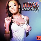 House: Progressive Hits, Vol. 1 - EP by Various Artists