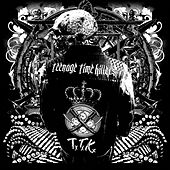 Greatest Hits Vol. 1 by Teenage Time Killers