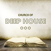 Church of Deep House by Various Artists