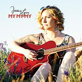 My My My by Jessica Lynne