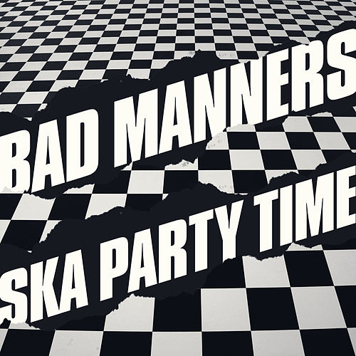 Ska Party Time by Bad Manners