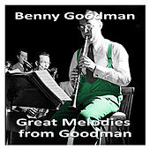 Great Melodies from Goodman by Benny Goodman