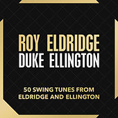 50 Swing Tunes from Eldridge and Ellington by Various Artists