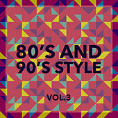 80 and 90 Style Vol. 3 by Various Artists