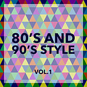 80 and 90 Style Vol. 1 by Various Artists