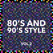80 and 90 Style Vol. 2 by Various Artists