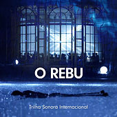O Rebu - Trilha Sonora Internacional by Various Artists