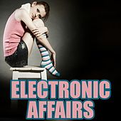 Electronic Affairs by Various Artists