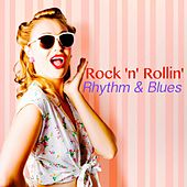 Rock 'n' Rollin' Rhythm & Blues (100 Original 60's Party Songs) von Various Artists