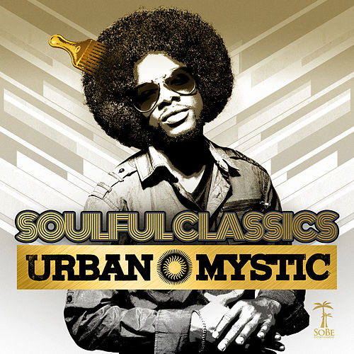 Soulful Classics by Urban Mystic