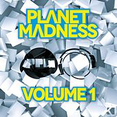 Planet Madness, Vol. 1 by Various Artists