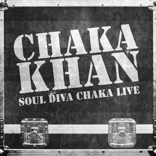Soul Diva Chaka Live by Chaka Khan