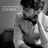 Control by John Mark Nelson