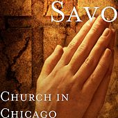 Church in Chicago by Savo
