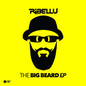 The Big Beard EP by Ribellu