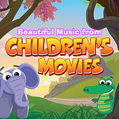 Beautiful Music from Children's Movies by Various Artists