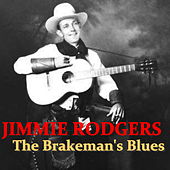 The Brakeman's Blues by Jimmie Rodgers