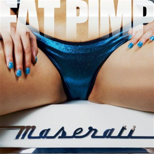 Maserati by Fat Pimp
