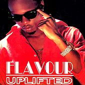 Uplifted by La Flavour