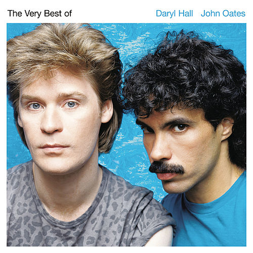 The Very Best Of Daryl Hall & John Oates by Hall & Oates