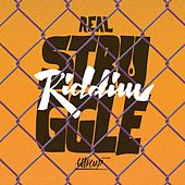 Real Struggle Riddim by Various Artists