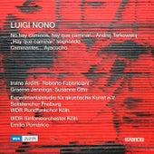Nono: No hay caminos, hay que caminar… Andrej Tarkowskij, Hay que caminar sonando & Caminates… Ayacucho by Various Artists