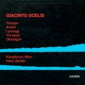 Giacinto Scelsi: Yamaon, I presagi, 3 Pezzi, Anahit & Oknagon by Various Artists