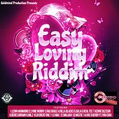 Easy Loving Riddim by Various Artists