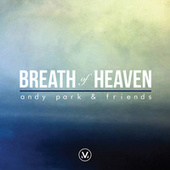 Breath of Heaven by Various Artists
