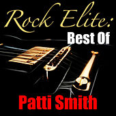 Rock Elite: Best Of Patti Smith von Patti Smith