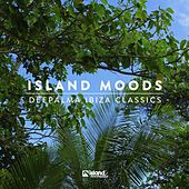 Island Moods (Déepalma Ibiza Classics) by Various Artists