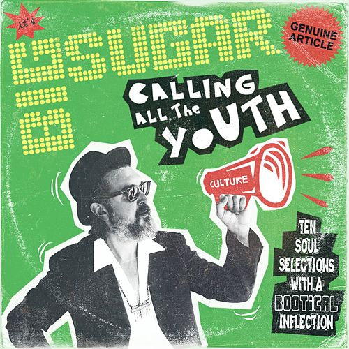 Calling All The Youth by Big Sugar