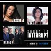 Sorry To Interrupt by Jessie J