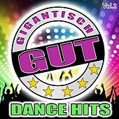 Gigantisch Gut: Dance Hits, Vol. 2 by Various Artists