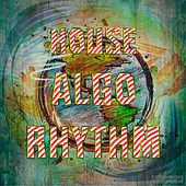 House AlgoRhythm - EP by Various Artists