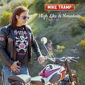 High Like a Mountain by Mike Tramp