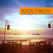 Vocal Chillout by Various Artists