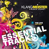 Klangmeister - A Musical Journey (The Love Part 02/04, Essential Tracks) by Various Artists