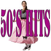 50's Hits by Various Artists