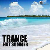Trance Hot Summer by Various Artists