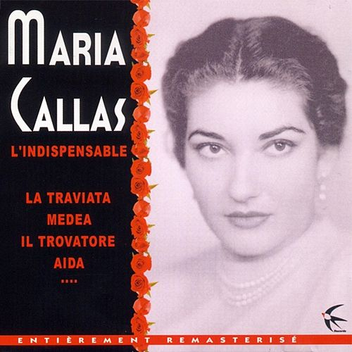 L'indispensable by Maria Callas