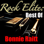 Rock Elite: Best Of Bonnie Raitt (Live) von Bonnie Raitt