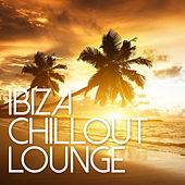 Ibiza Chill Out Lounge by Various Artists
