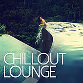Chillout Lounge by Various Artists