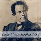Gustav Mahler, Symphony No. 1 by Simfonični Orkester RTV Ljubljana