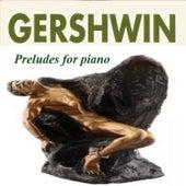 Gershwin - Preludes for Piano by Mario-Ratko Delorko