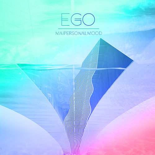 Ego by Mai Personal Mood