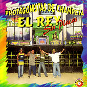Protagonistas de Champeta - El Rey Sin Placas by Various Artists
